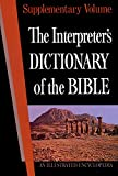 [???]: The Interpreter&#39;s Dictionary of the Bible: An Illustrated Encyclopedia Identifying and Explaining All Proper Names and Significant Terms and Subject
