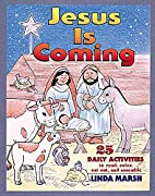 Jesus Is Coming: 25 Daily Activities to…