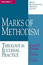 Marks of Methodism (United Methodism and…