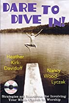 Dare to Dive In!: Strategies and Resources…