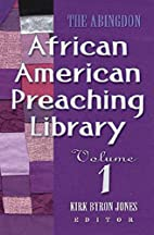 The Abingdon African American Preaching…