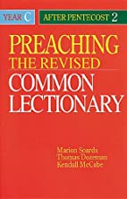 Preaching the Revised Common Lectionary Year…