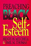 Mitchell, Henry: Preaching for Black Self-Esteem