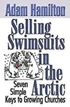Selling Swimsuits in the Arctic: Seven…