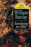 Barclay, William: Introducing the Bible