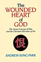 The Wounded Heart of God: The Asian Concept…