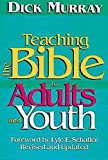 Murray, Dick: Teaching the Bible to Adults and Youth