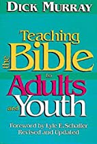 Teaching the Bible to Adults and Youth by…