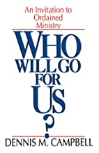 Who Will Go for Us?: An Invitation to…