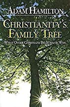 Christianity's Family Tree: What Other…