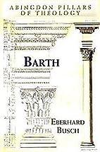 Barth (Abingdon Pillars of Theology) by…