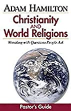 Christianity and World Religions - Pastor's…
