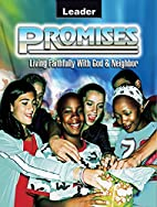 Promises: Living Faithfully with God &…