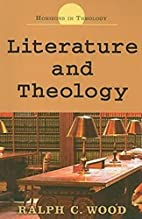 Literature and Theology (Horizons in…