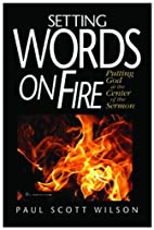 Setting Words on Fire: Putting God at the…