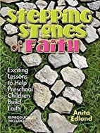 Stepping Stones of Faith: Exciting Lessons…