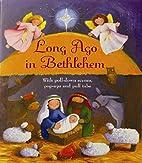 Long Ago in Bethlehem by Tracy Harrast