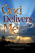 God Delivers Me: A Model from Strengthening…