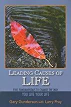 Leading Causes of Life: Five Fundmentals to…