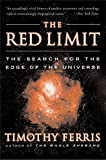 Ferris, Timothy: Red Limit: The Search for the Edge of the Universe