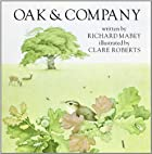 Oak and Company by Richard Mabey