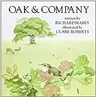 Oak and Company by Richard Mabey