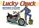 Cleary, Beverly: Lucky Chuck