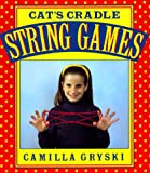 Gryski, Camilla: Cat's Cradle, Owl's Eyes