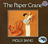 Bang, Molly: The Paper Crane