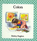 Hughes, Shirley: Colors