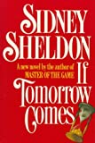 Sheldon, Sidney: If Tomorrow Comes