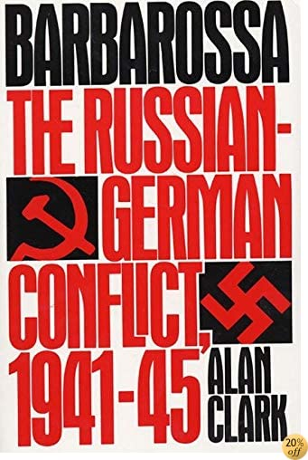 TBarbarossa: The Russian-German Conflict, 1941-45