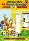 Old Turtle's 90 Knock-Knocks, Jokes,…