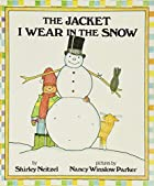 The Jacket I Wear in the Snow by Shirley…