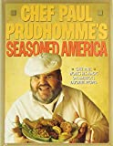 Prud'Homme, Paul: Chef Paul Prudhomme's Seasoned America