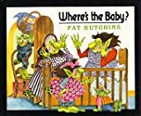 Hutchins, Pat: Where's the Baby?