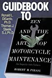 Steele, Thomas J.: Guidebook to Zen and the Art of Motorcycle Maintenance