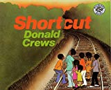 Crews, Donald: Shortcut
