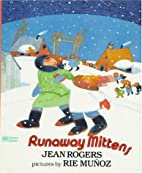 Runaway Mittens by Jean Rogers