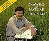 Aronsky, Jim: Drawing from Nature