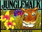 Junglewalk by Nancy Tafuri