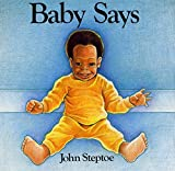 Steptoe, John: Baby Says
