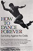 How to Dance Forever: Surviving Against the…