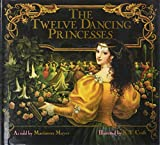 Mayer, Marianna: The Twelve Dancing Princesses