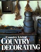 Country Living Country Decorating (Country…