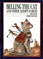 Belling the Cat and Other Aesop's Fables by…