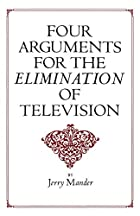 Four Arguments for the Elimination of…