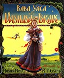 Mayer, Marianna: Baba Yaga and Vasilisa the Brave