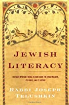 Jewish Literacy: The Most Important Things…