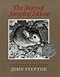 Steptoe, John: The Story of Jumping Mouse